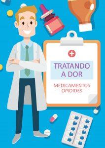 """Comitê de Dor da ANCP lança cartilha """"Tratando a dor - medicamentos opioides"""""""