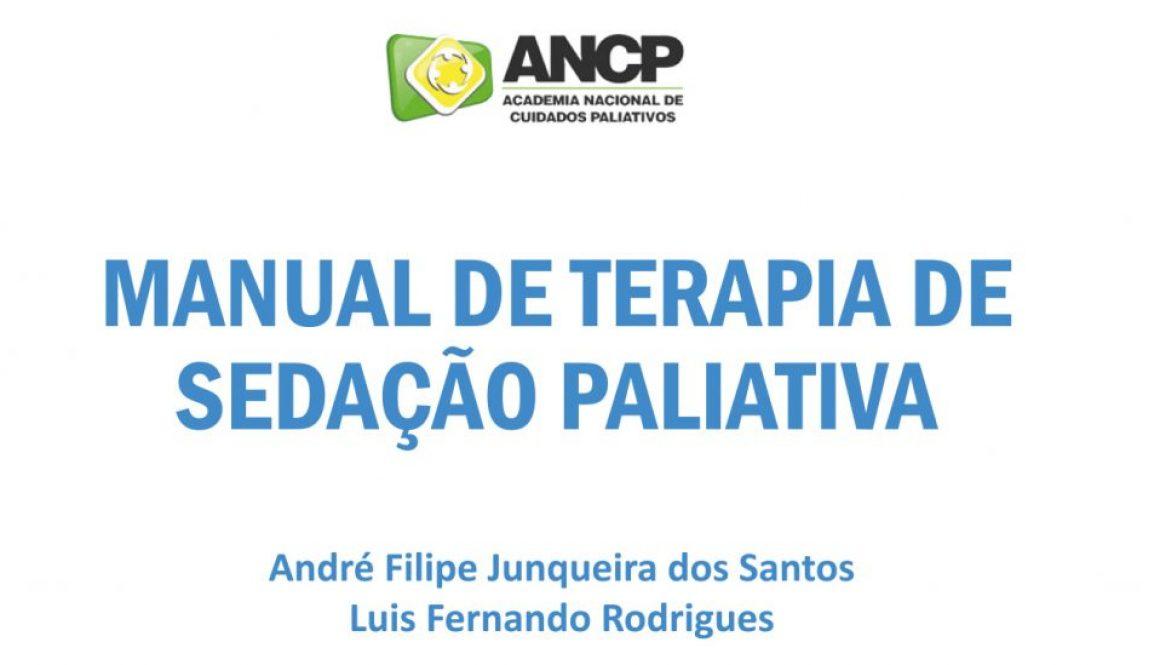 1º edição do Manual de Terapia de Sedação Paliativa da ANCP